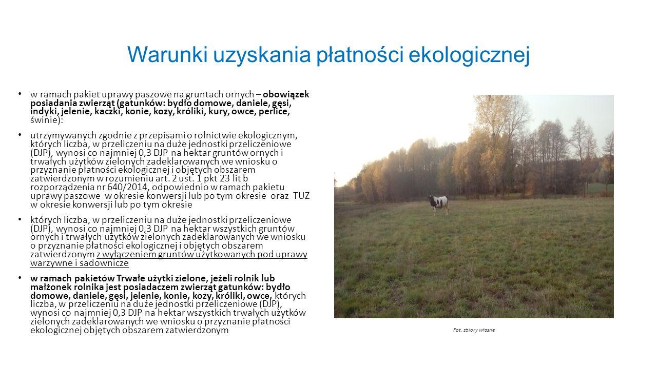 Warunki uzyskania płatności ekologicznej w ramach pakiet uprawy paszowe na gruntach ornych – obowiązek posiadania zwierząt (gatunków: bydło domowe, da