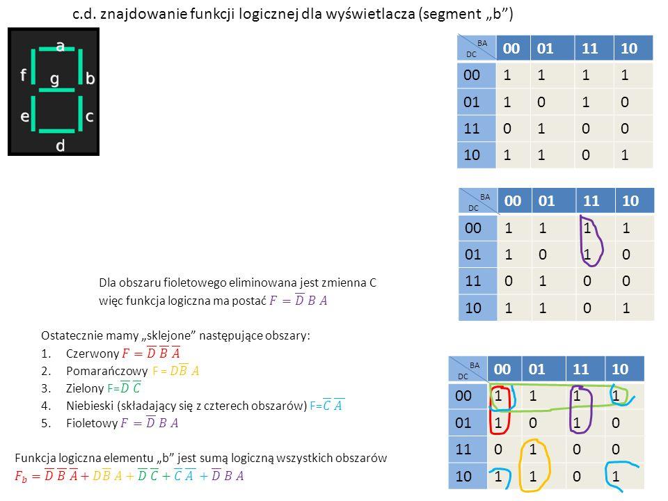 """00011110 001111 011010 110100 101101 DC BA c.d. znajdowanie funkcji logicznej dla wyświetlacza (segment """"b"""") 00011110 001111 011010 110100 101101 DC B"""