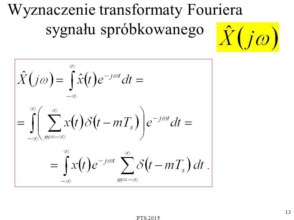 PTS 2015 13 Wyznaczenie transformaty Fouriera sygnału spróbkowanego