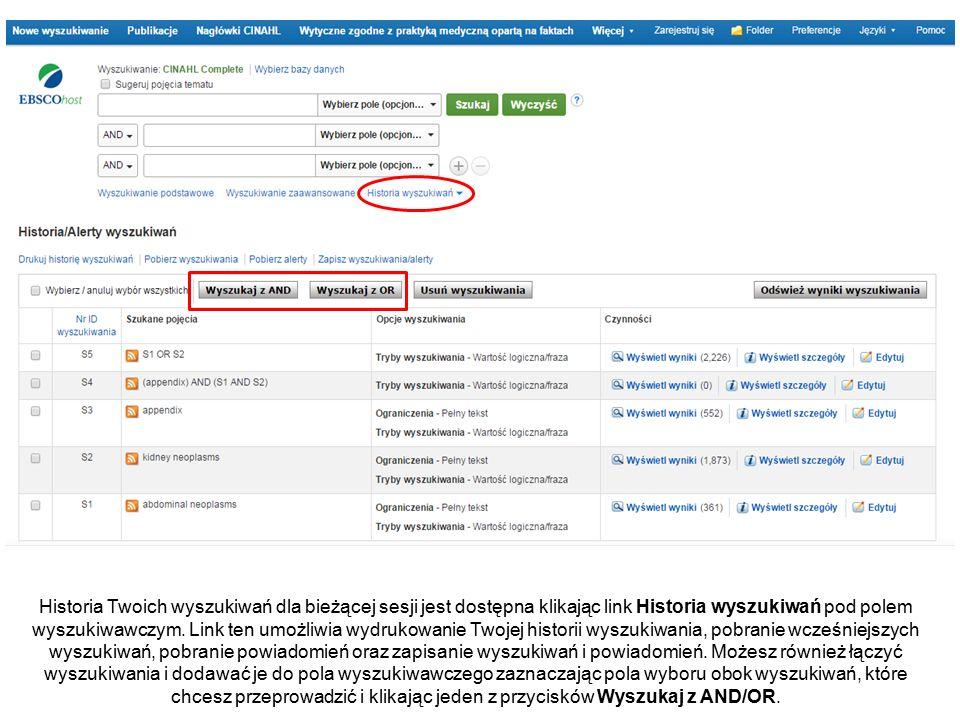 Historia Twoich wyszukiwań dla bieżącej sesji jest dostępna klikając link Historia wyszukiwań pod polem wyszukiwawczym.