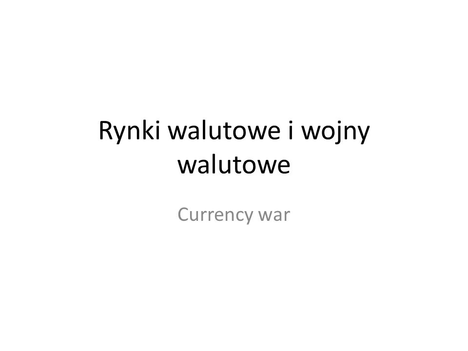 Currency Wars: U.S.