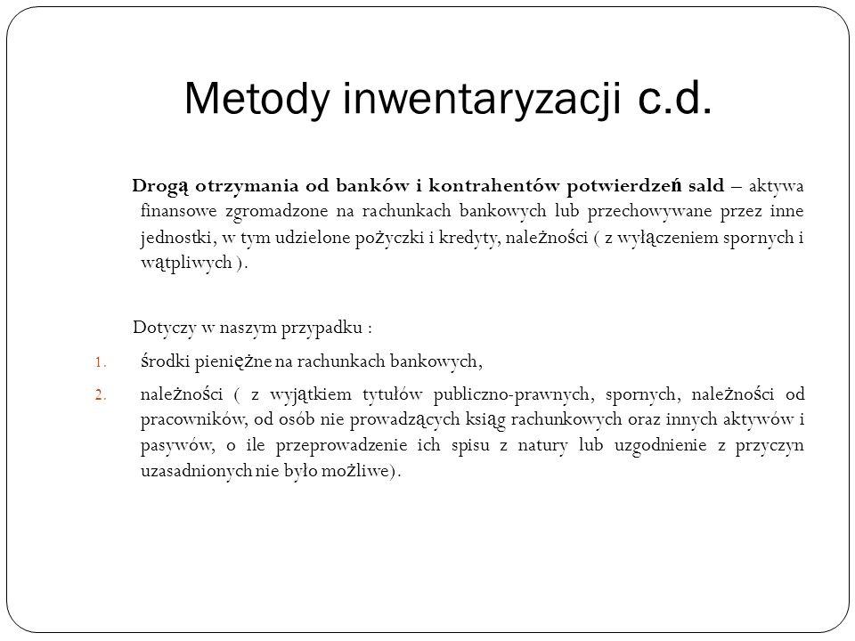 Metody inwentaryzacji c.d.