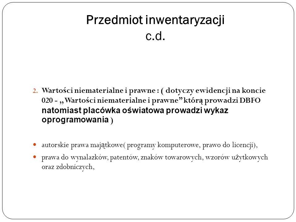 Przedmiot inwentaryzacji c.d. 2.