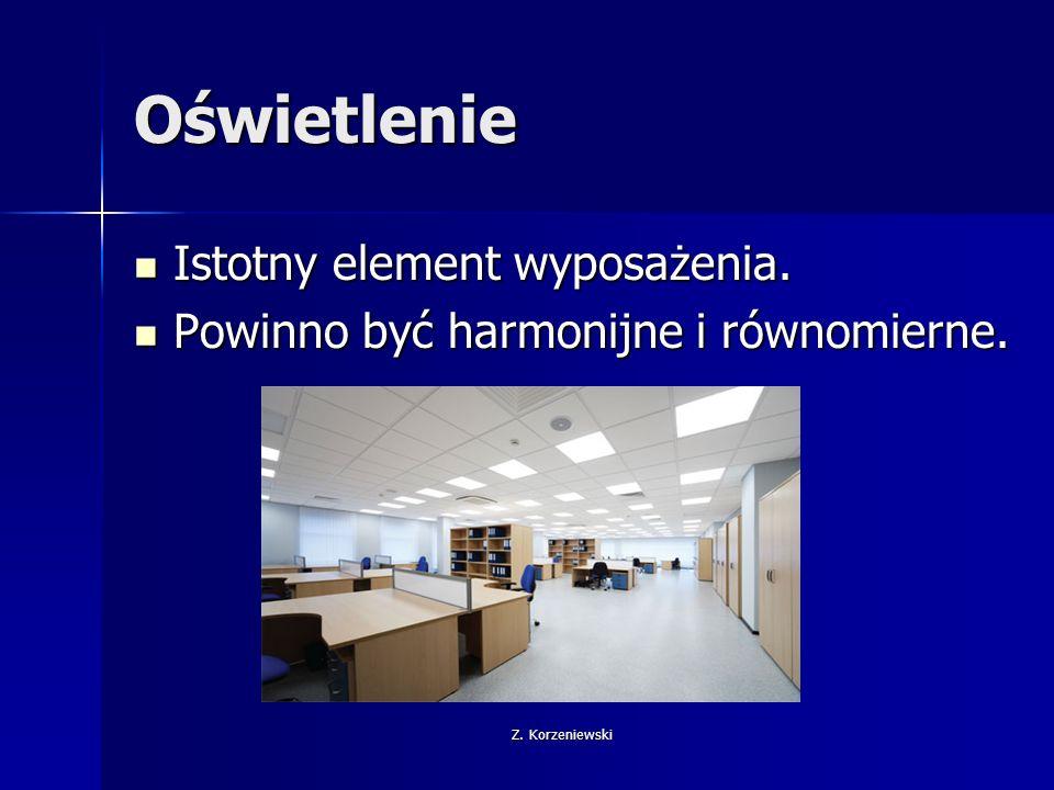 Z. Korzeniewski Oświetlenie Istotny element wyposażenia.