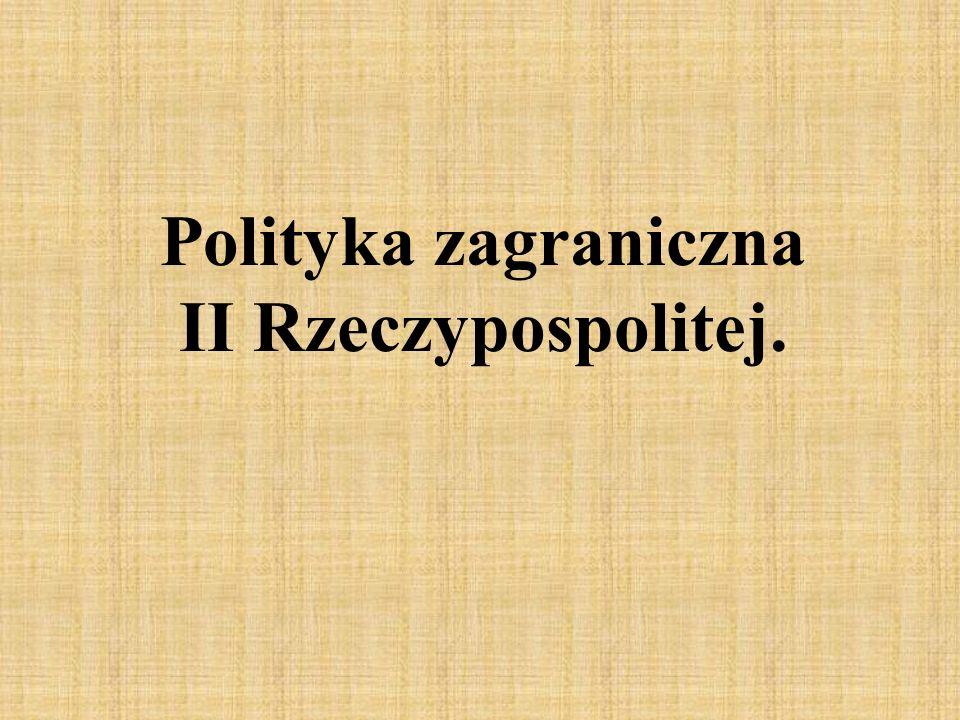 Polityka zagraniczna II Rzeczypospolitej.