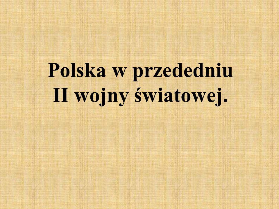 Polska w przededniu II wojny światowej.