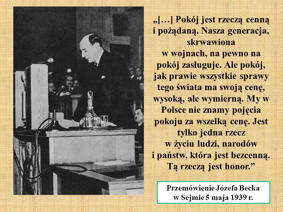 """Przemówienie Józefa Becka w Sejmie 5 maja 1939 r. """"[…] Pokój jest rzeczą cenną i pożądaną."""