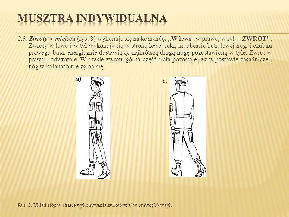 """2.3. Zwroty w miejscu (rys. 3) wykonuje się na komendę: """"W lewo (w prawo, w tył) - ZWROT"""