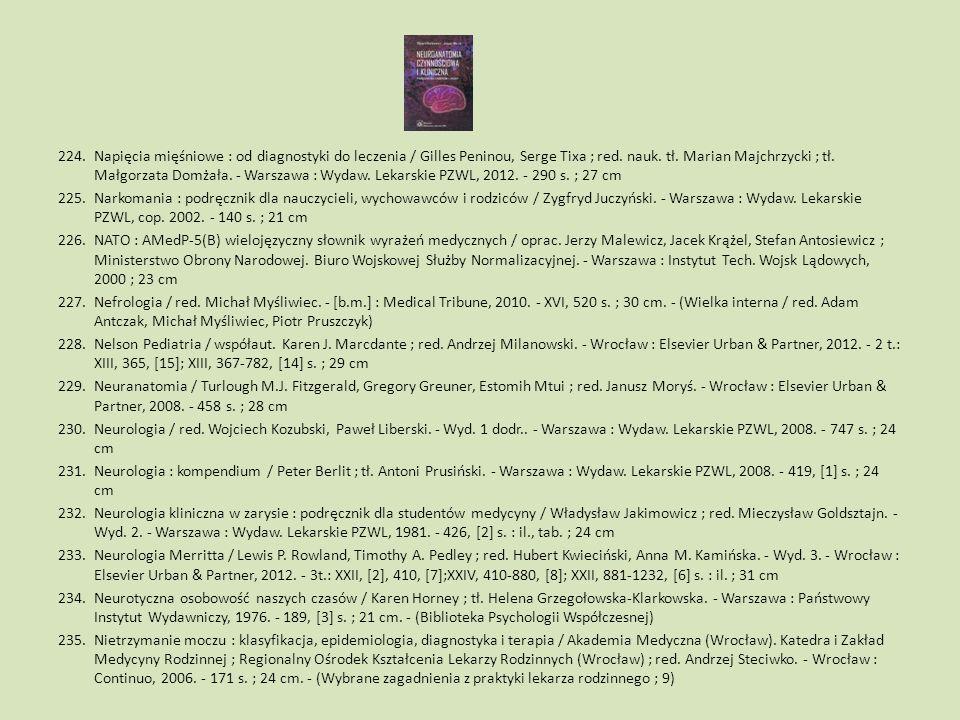 224.Napięcia mięśniowe : od diagnostyki do leczenia / Gilles Peninou, Serge Tixa ; red. nauk. tł. Marian Majchrzycki ; tł. Małgorzata Domżała. - Warsz