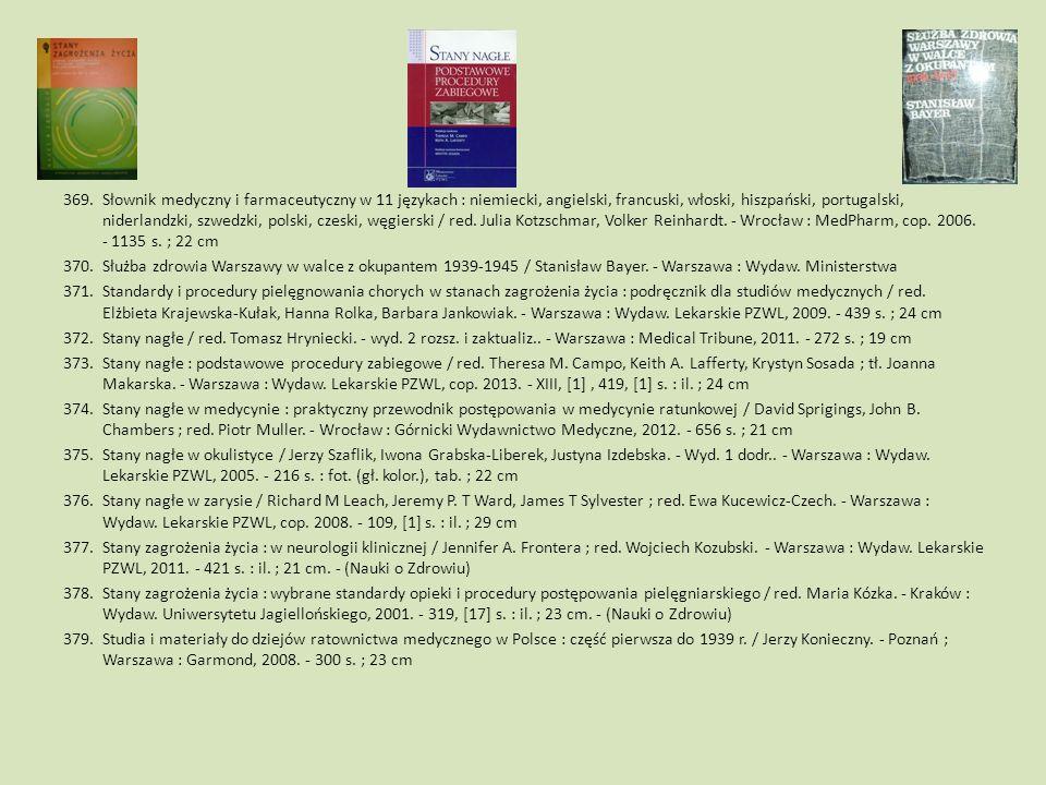 369.Słownik medyczny i farmaceutyczny w 11 językach : niemiecki, angielski, francuski, włoski, hiszpański, portugalski, niderlandzki, szwedzki, polski