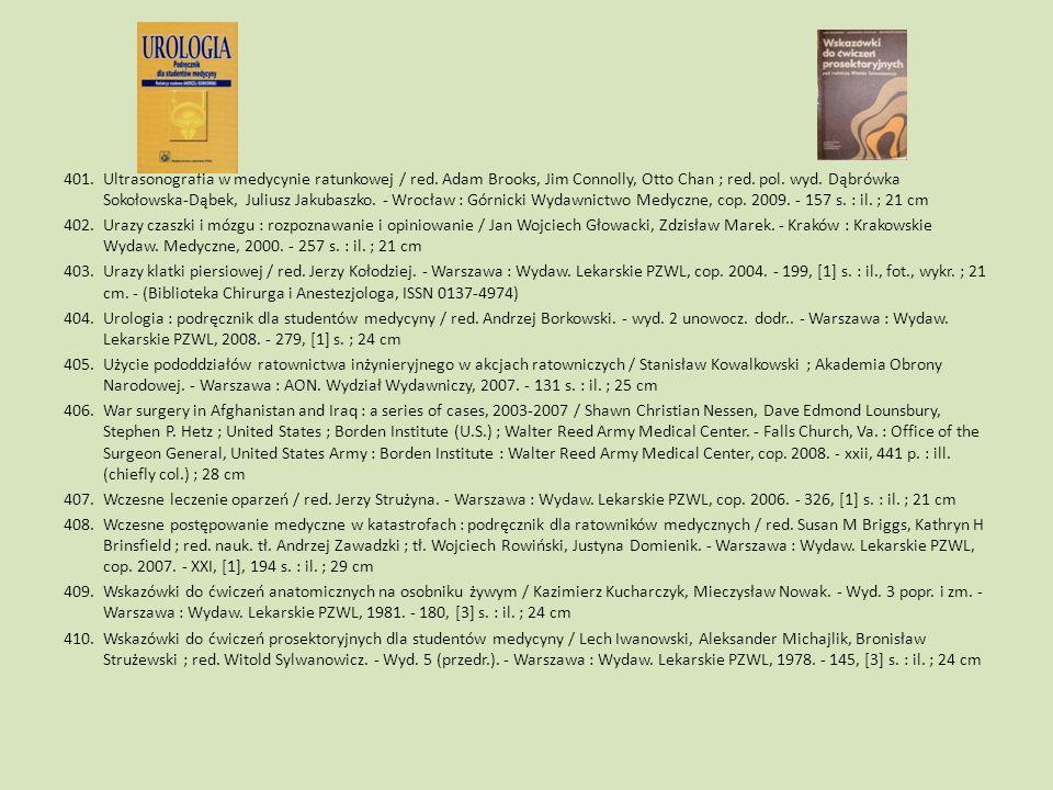 401.Ultrasonografia w medycynie ratunkowej / red. Adam Brooks, Jim Connolly, Otto Chan ; red. pol. wyd. Dąbrówka Sokołowska-Dąbek, Juliusz Jakubaszko.