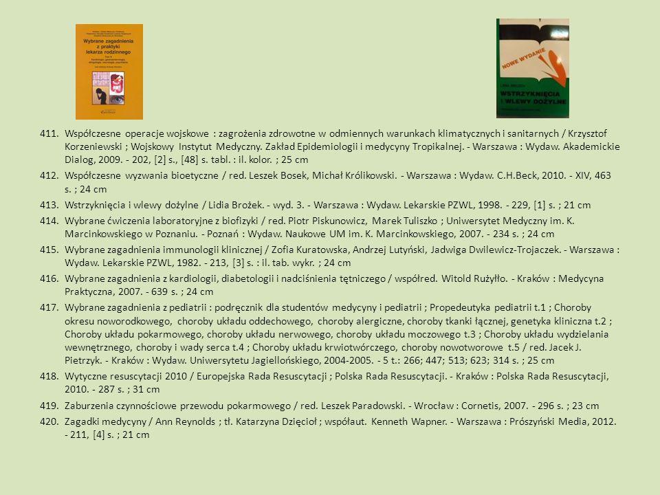 411.Współczesne operacje wojskowe : zagrożenia zdrowotne w odmiennych warunkach klimatycznych i sanitarnych / Krzysztof Korzeniewski ; Wojskowy Instyt