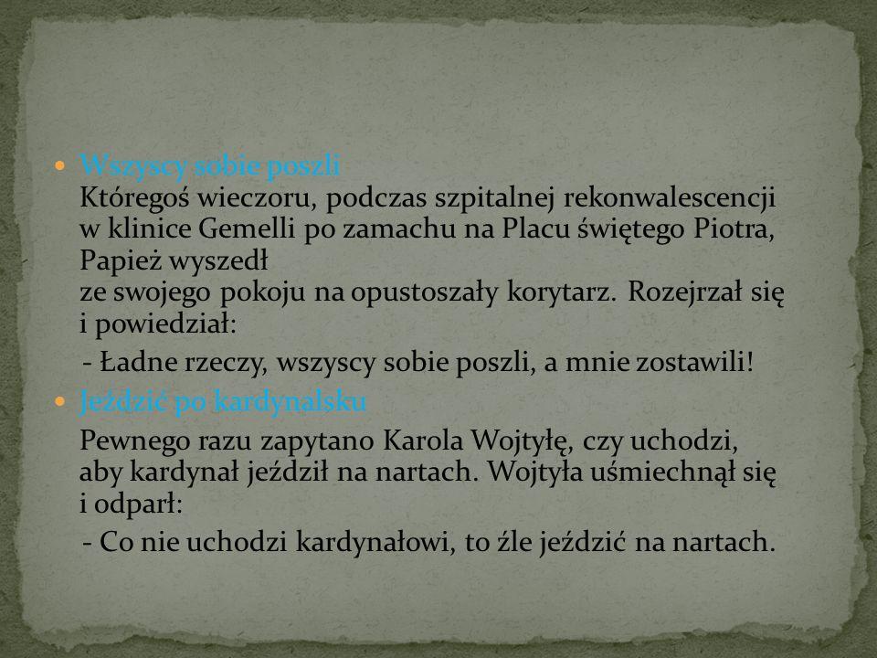 Wszyscy sobie poszli Któregoś wieczoru, podczas szpitalnej rekonwalescencji w klinice Gemelli po zamachu na Placu świętego Piotra, Papież wyszedł ze s