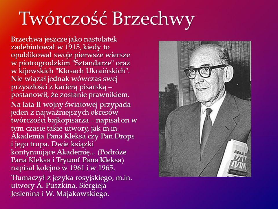 Twórczość Brzechwy Brzechwa jeszcze jako nastolatek zadebiutował w 1915, kiedy to opublikował swoje pierwsze wiersze w piotrogrodzkim