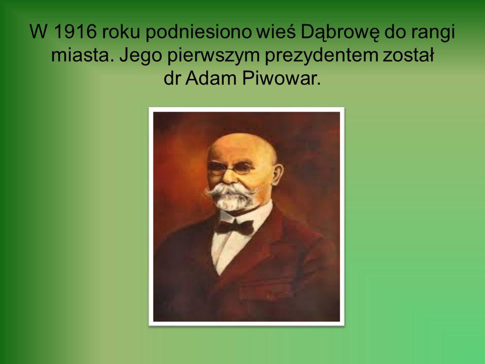 Na przełomie XIX i XX wieku Dąbrowa była największym skupiskiem inteligencji technicznej w Zagłębiu; jej kuźnią była Szkoła Górnicza Sztygarka. Histor