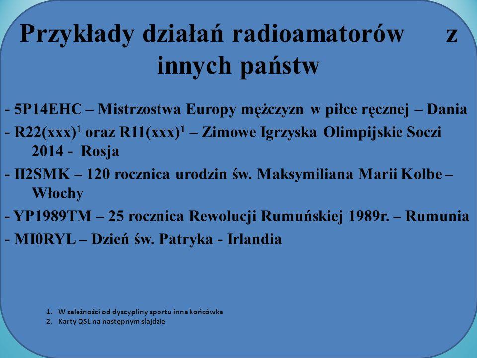 Przykłady działań radioamatorów z innych państw - 5P14EHC – Mistrzostwa Europy mężczyzn w piłce ręcznej – Dania - R22(xxx) 1 oraz R11(xxx) 1 – Zimowe