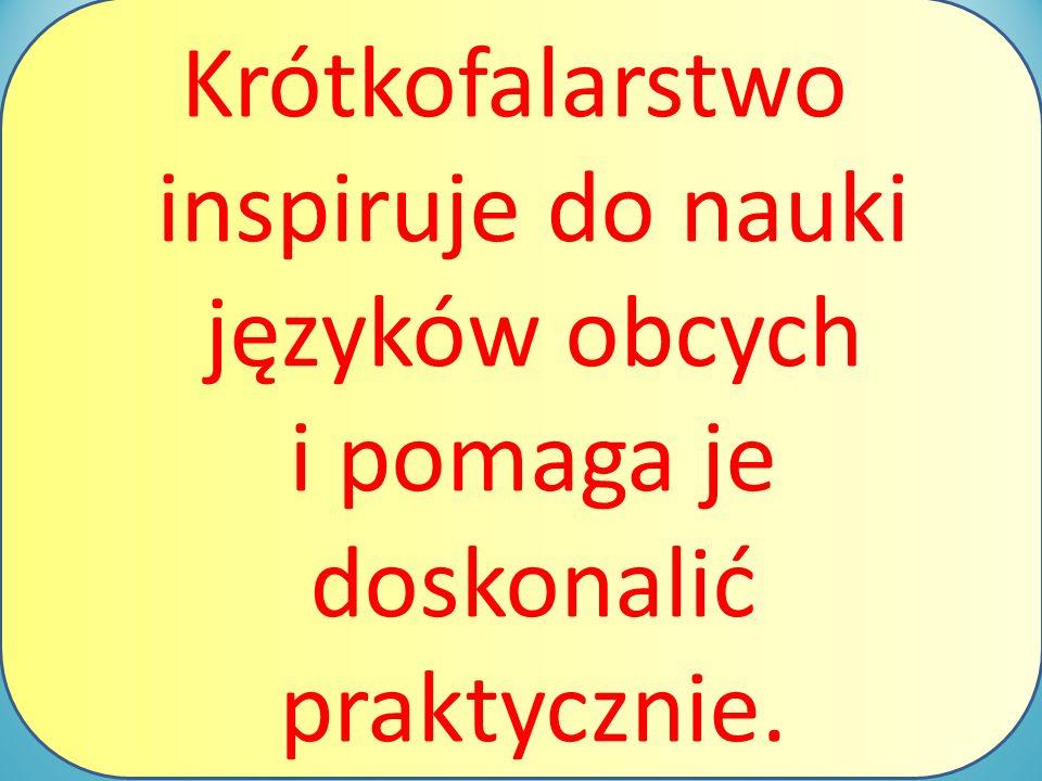 Krótkofalarstwo inspiruje do nauki języków obcych i pomaga je doskonalić praktycznie.
