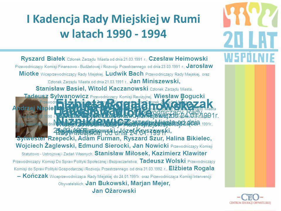 I Kadencja Rady Miejskiej w Rumi w latach 1990 - 1994 Ludwik Bach Przewodniczący Rady Miejskiej, oraz Członek Zarządu Miasta od dnia 21.03.1991 r.