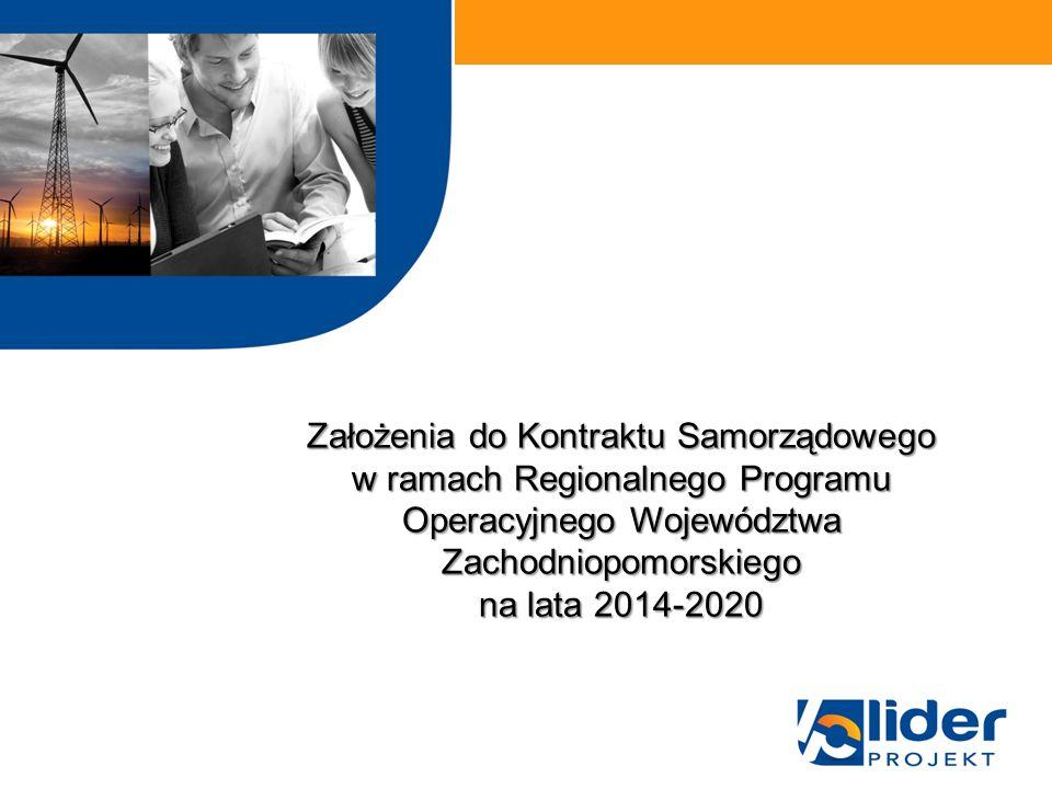 Założenia do Kontraktu Samorządowego w ramach Regionalnego Programu Operacyjnego Województwa Zachodniopomorskiego na lata 2014-2020