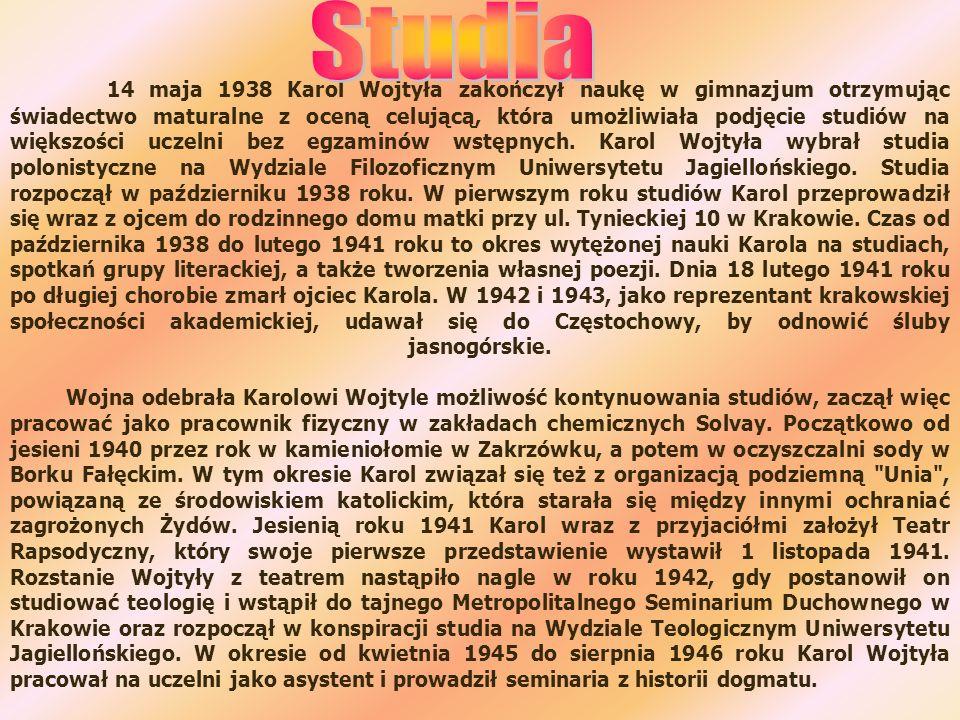 14 maja 1938 Karol Wojtyła zakończył naukę w gimnazjum otrzymując świadectwo maturalne z oceną celującą, która umożliwiała podjęcie studiów na większo