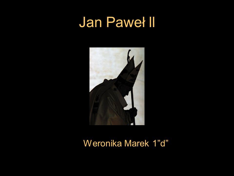 Jan Paweł ll Weronika Marek 1d