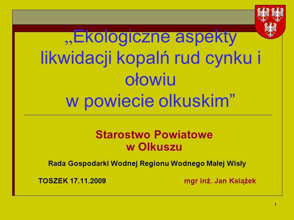 2 POWIAT OLKUSKI Bolesław Bukowno Klucze Olkusz Trzyciąż Wolbrom