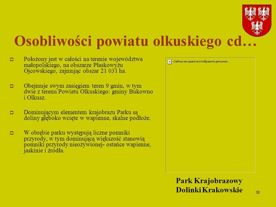38 Położony jest w całości na terenie województwa małopolskiego, na obszarze Płaskowyżu Ojcowskiego, zajmując obszar 21 031 ha. Obejmuje swym zasięgie