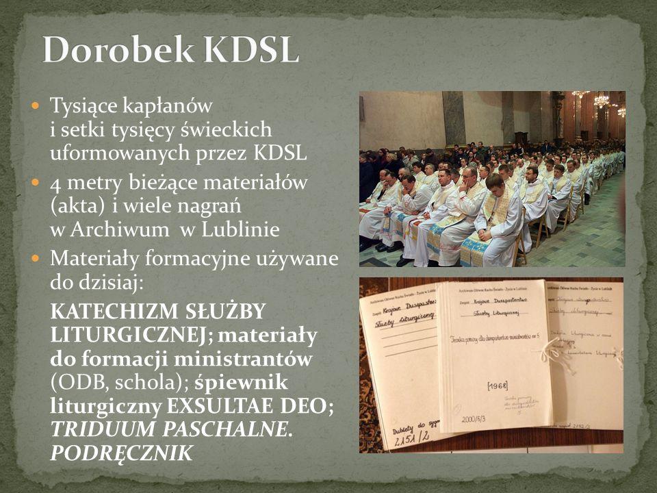 Tysiące kapłanów i setki tysięcy świeckich uformowanych przez KDSL 4 metry bieżące materiałów (akta) i wiele nagrań w Archiwum w Lublinie Materiały fo