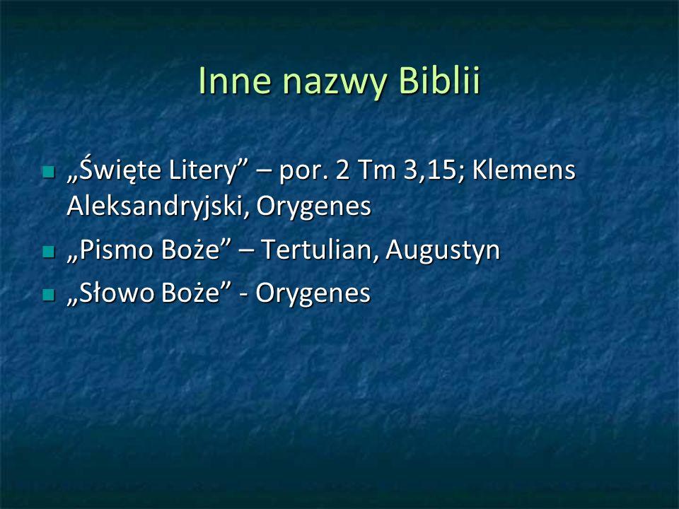 Inne nazwy Biblii Święte Litery – por.