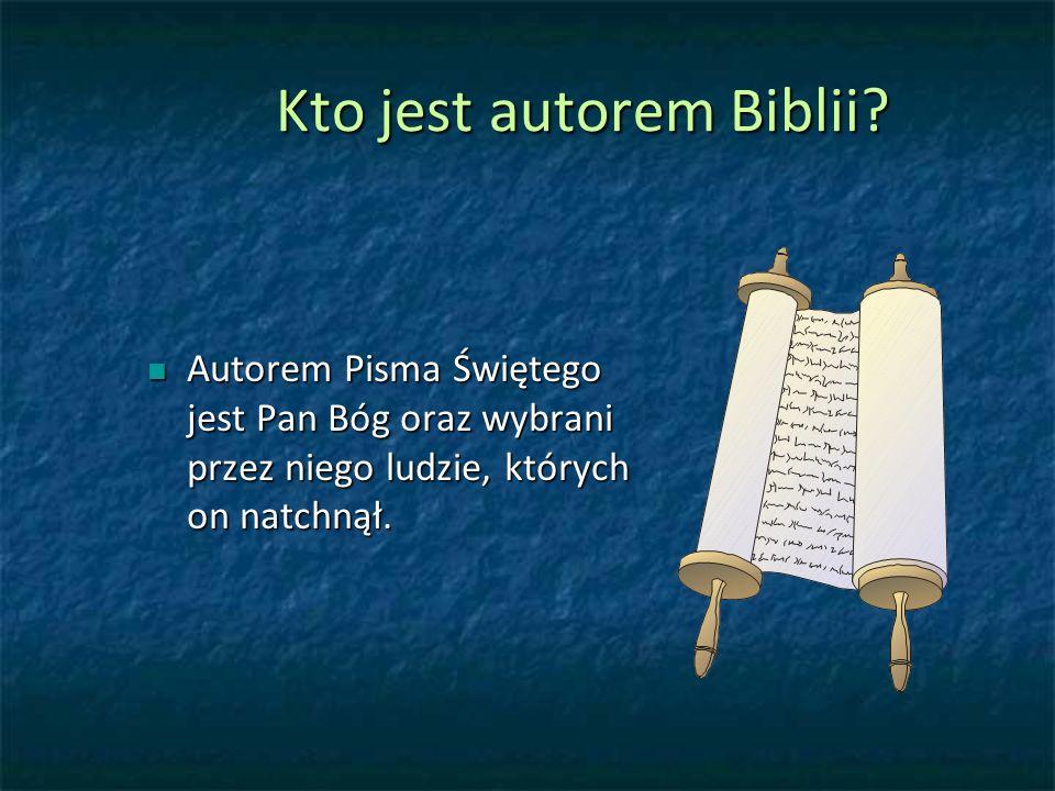 Kto jest autorem Biblii.