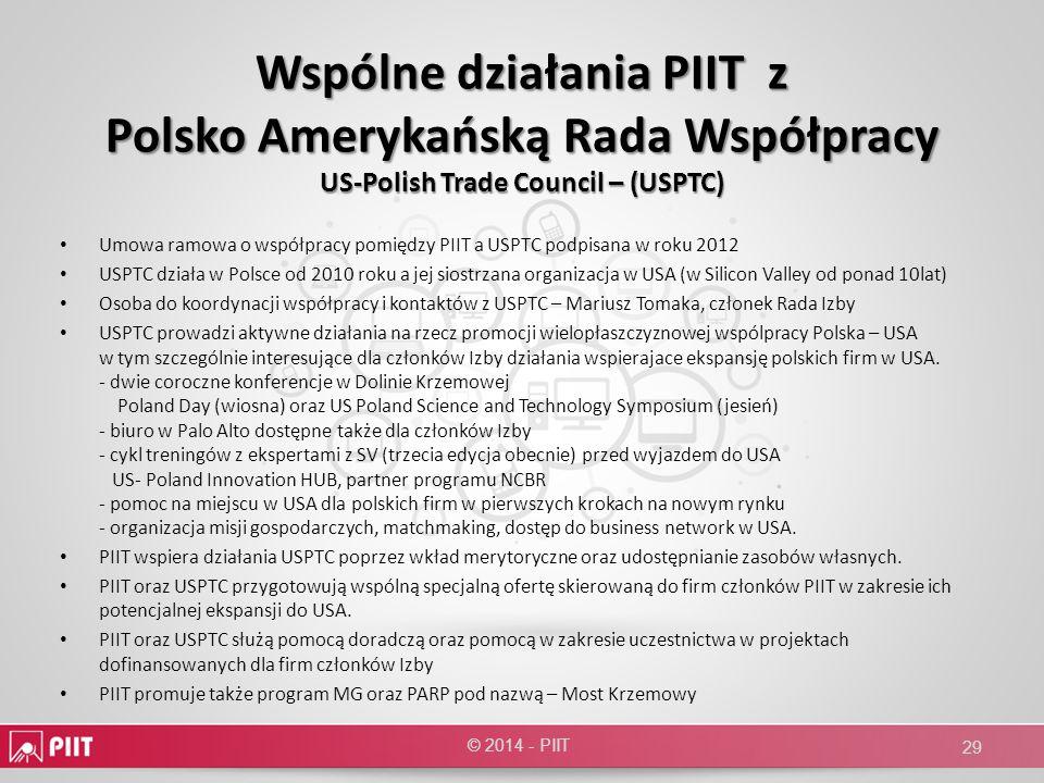 Wspólne działania PIIT z Polsko Amerykańską Rada Współpracy US-Polish Trade Council – (USPTC) Umowa ramowa o współpracy pomiędzy PIIT a USPTC podpisan