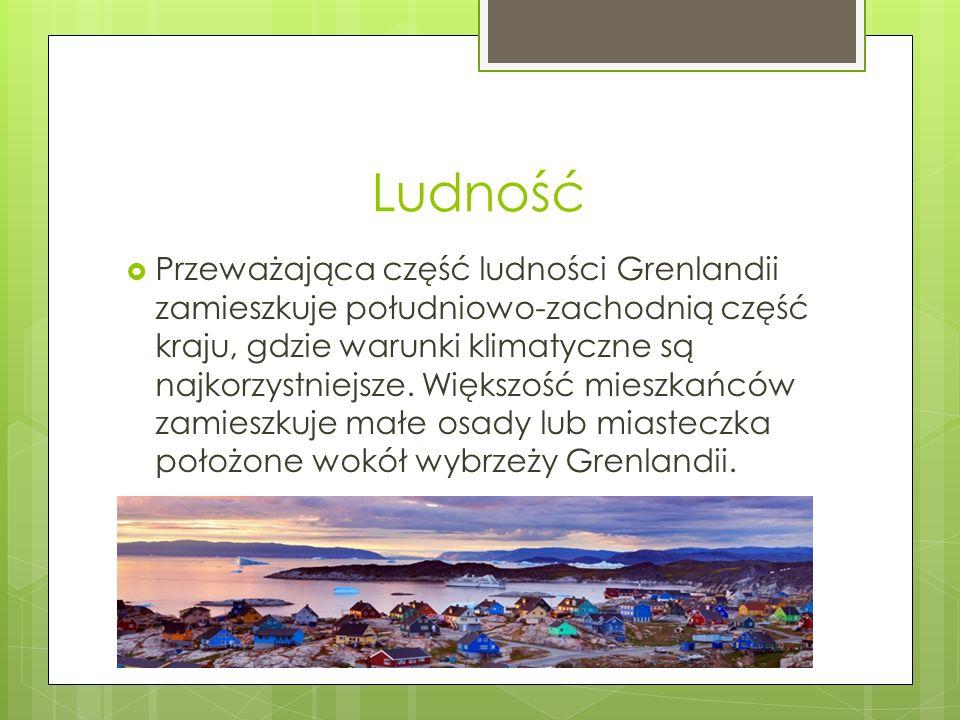 Ludność Przeważająca część ludności Grenlandii zamieszkuje południowo-zachodnią część kraju, gdzie warunki klimatyczne są najkorzystniejsze.