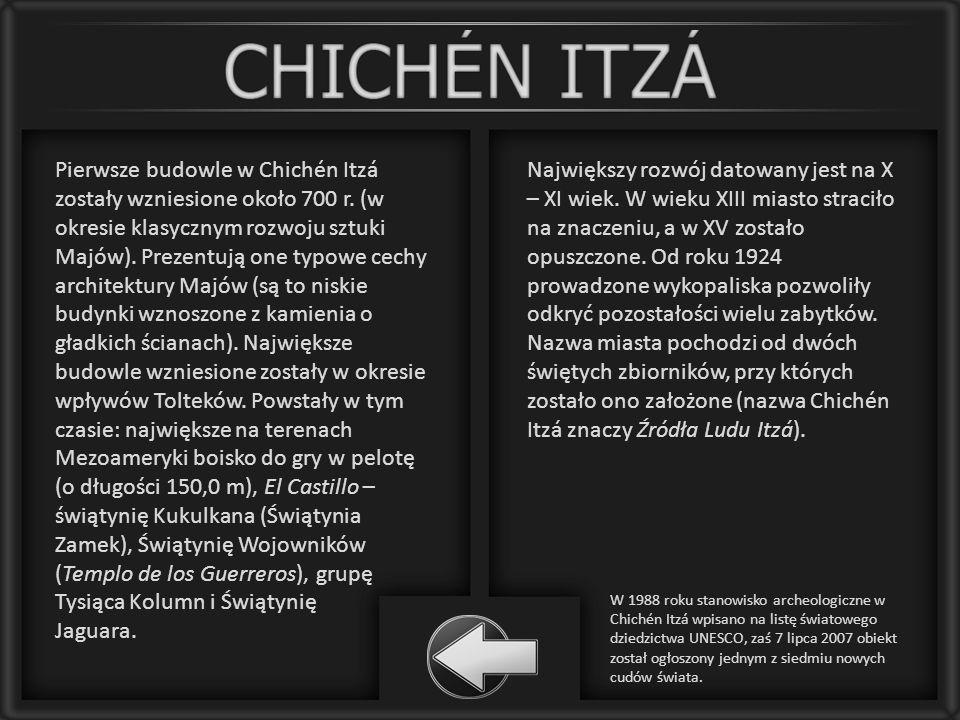 Pierwsze budowle w Chichén Itzá zostały wzniesione około 700 r. (w okresie klasycznym rozwoju sztuki Majów). Prezentują one typowe cechy architektury