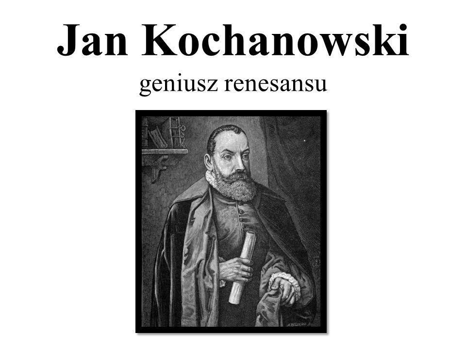 Jan Kochanowski geniusz renesansu