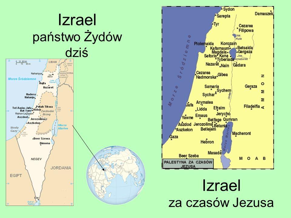 Izrael państwo Żydów dziś Izrael za czasów Jezusa