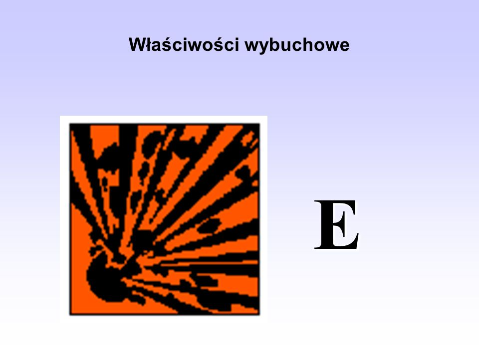 Właściwości wybuchowe E