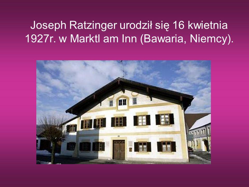 Joseph Ratzinger urodził się 16 kwietnia 1927r. w Marktl am Inn (Bawaria, Niemcy).
