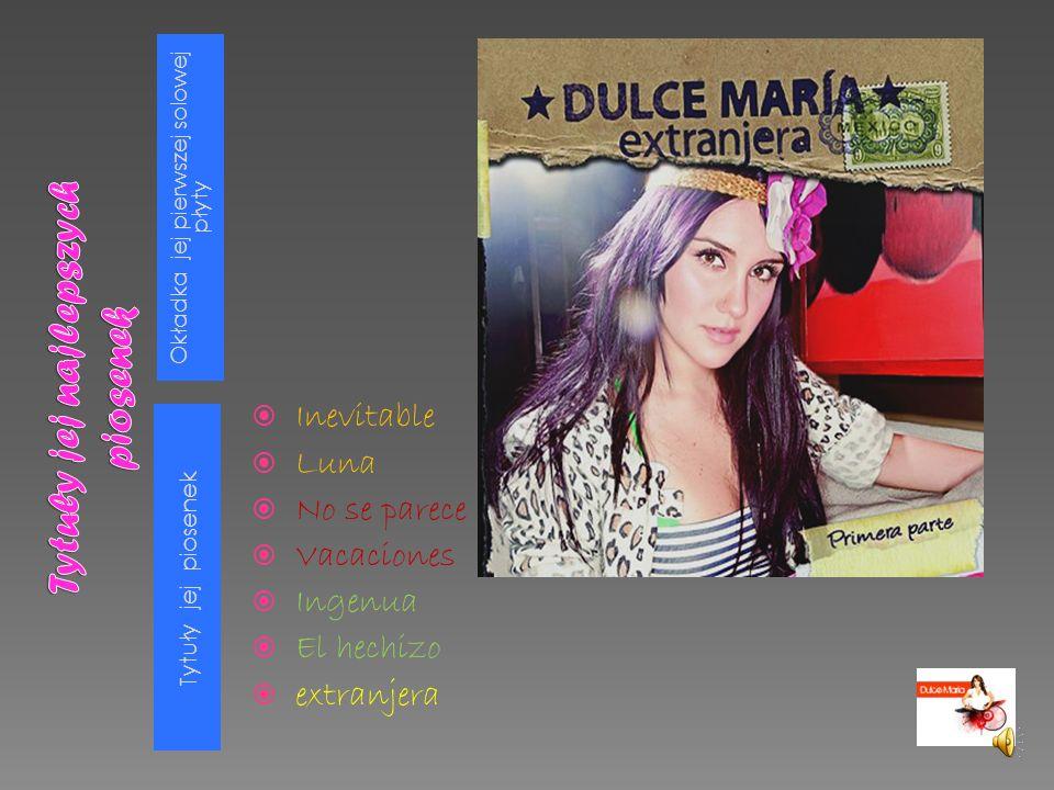 Okładka jej pierwszej solowej płyty Tytuły jej piosenek Inevitable Luna No se parece Vacaciones Ingenua El hechizo extranjera