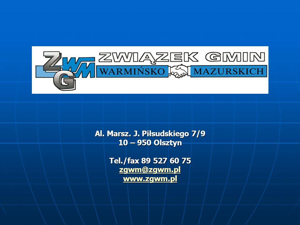 Al. Marsz. J. Piłsudskiego 7/9 10 – 950 Olsztyn Tel./fax 89 527 60 75 zgwm@zgwm.pl www.zgwm.pl