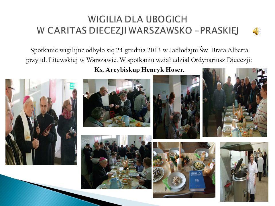 Spotkanie wigilijne odbyło się 24.grudnia 2013 w Jadłodajni Św.