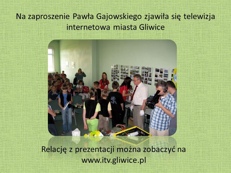 Na zaproszenie Pawła Gajowskiego zjawiła się telewizja internetowa miasta Gliwice Relację z prezentacji można zobaczyć na www.itv.gliwice.pl