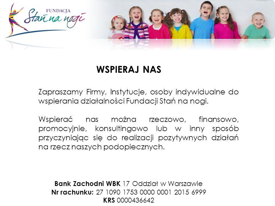 Zapraszamy Firmy, Instytucje, osoby indywidualne do wspierania działalności Fundacji Stań na nogi.