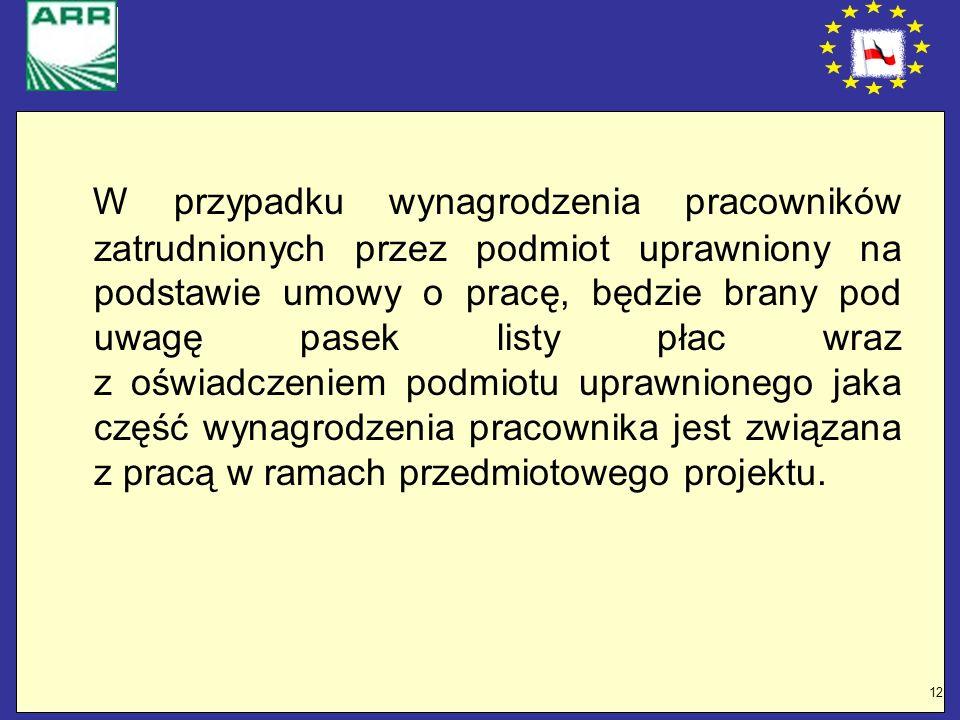 12 W przypadku wynagrodzenia pracowników zatrudnionych przez podmiot uprawniony na podstawie umowy o pracę, będzie brany pod uwagę pasek listy płac wr