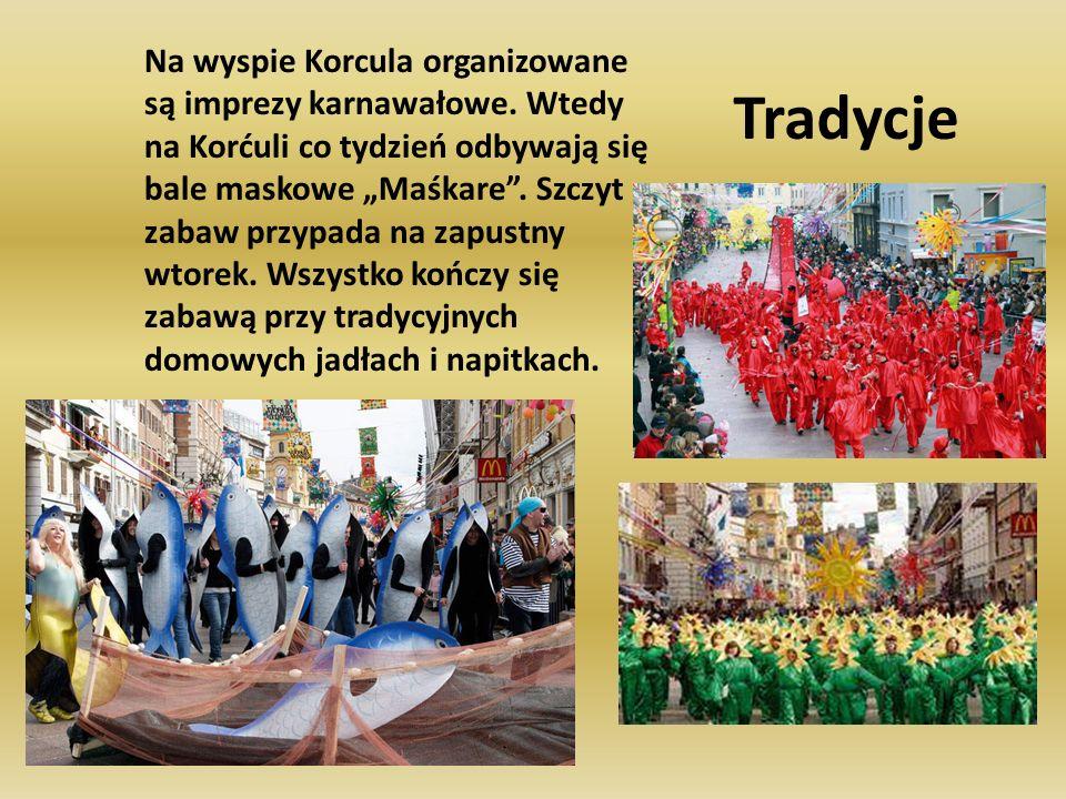 Tradycje Na wyspie Korcula organizowane są imprezy karnawałowe. Wtedy na Korćuli co tydzień odbywają się bale maskowe Maśkare. Szczyt zabaw przypada n