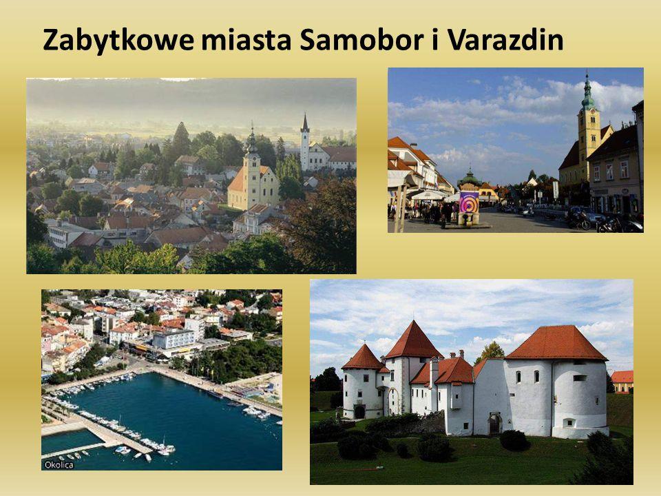 Zabytkowe miasta Samobor i Varazdin