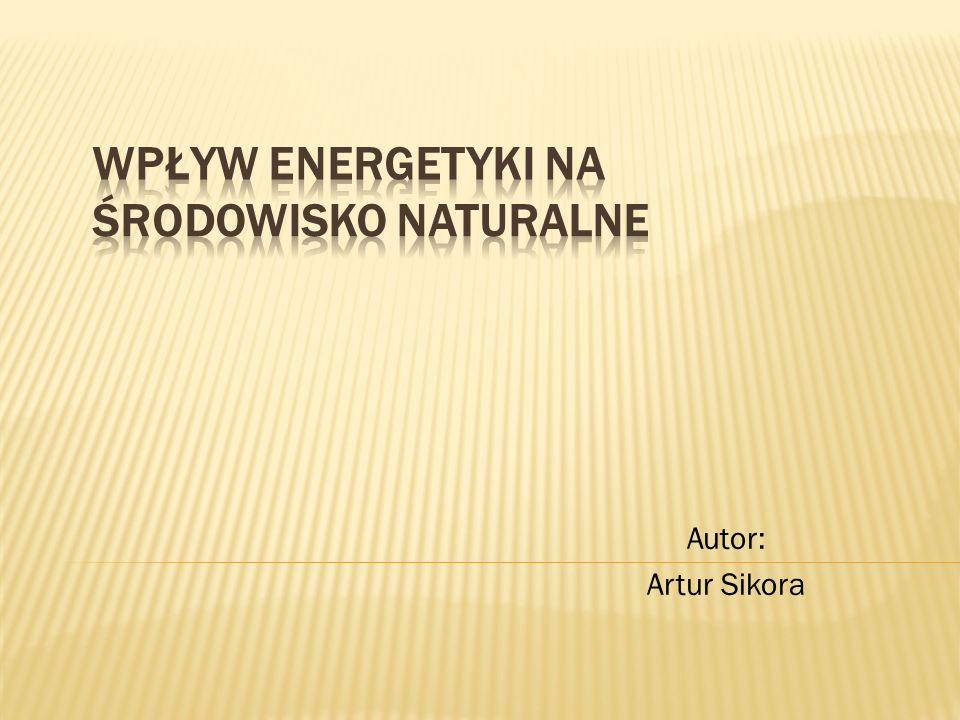 Wpływ energetyki na środowisko Oddziaływania na pozostałe komponenty środowiska Oddziaływania na pozostałe komponenty środowiska Tab.