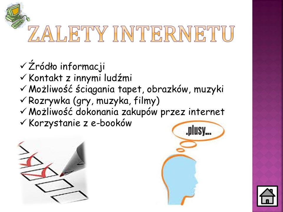 Wirusy Kontakt z nieodpowiednimi osobami Możliwość kradzieży danych osobowych Kontakt z plikami o tematyce pornograficznej Cyberprzemoc Możliwość uzależnienia