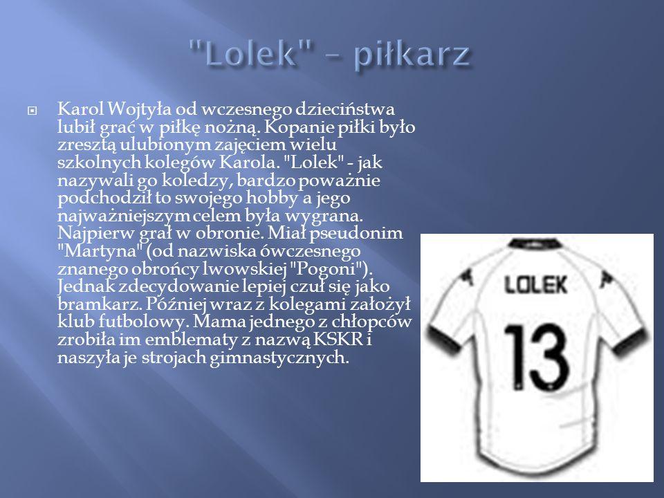 Mimo, że czynnego zainteresowania piłką nożną Wojtyła wyzbył się najszybciej z pozostałych to sentyment do futbolu pozostał mu.