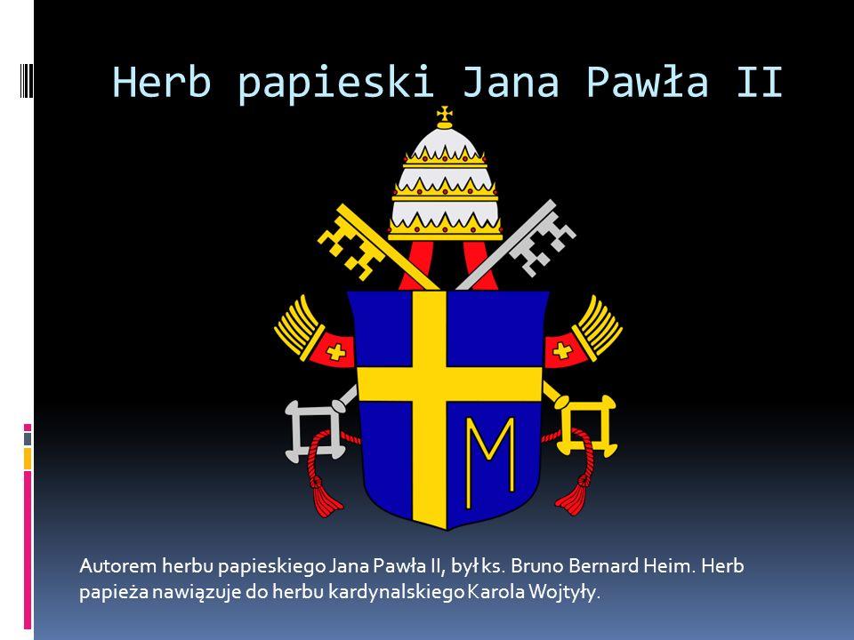 Herb papieski Jana Pawła II Autorem herbu papieskiego Jana Pawła II, był ks. Bruno Bernard Heim. Herb papieża nawiązuje do herbu kardynalskiego Karola