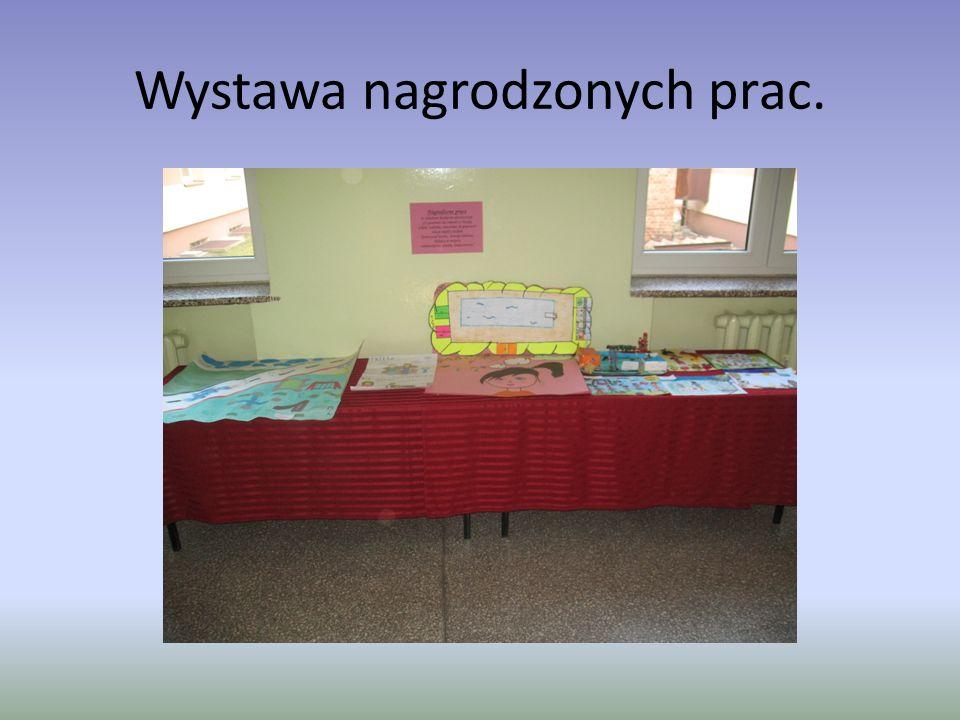 Wystawa nagrodzonych prac.